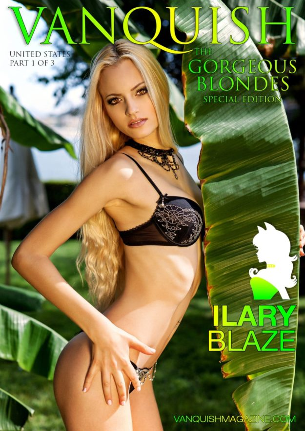 Vanquish Magazine – Gorgeous Blondes – Ilary Blaze